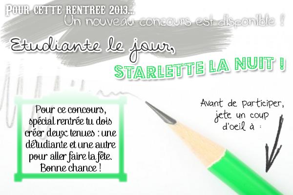 Concours en cours : Etudiante le jour / Starlette la nuit !